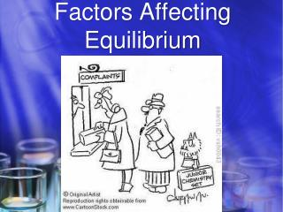Factors Affecting Equilibrium