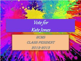 Vote for  Kate Jones
