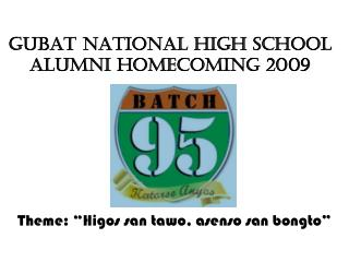 GUBAT NATIONAL HIGH SCHOOL Alumni homecoming 2009