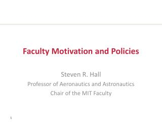 Faculty Motivation and Policies