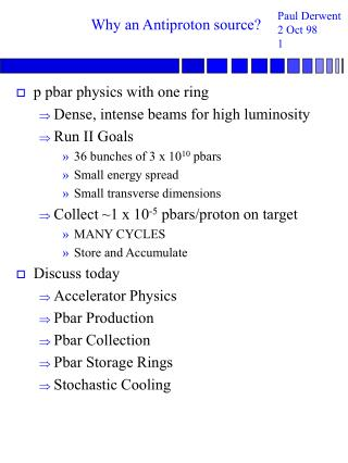 Why an Antiproton source?