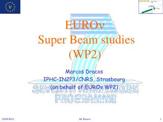 EURO   Super Beam studies (WP2)