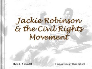 Jackie Robinson & the Civil Rights Movement