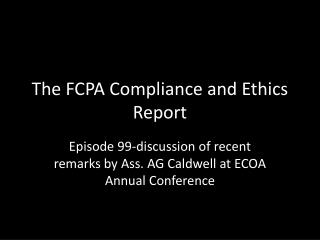 The FCPA Compliance and Ethics Report