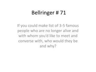 Bellringer  # 71