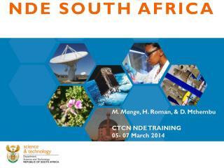 M. Mange , H. Roman, & D. Mthembu CTCN NDE TRAINING 05- 07 March 2014