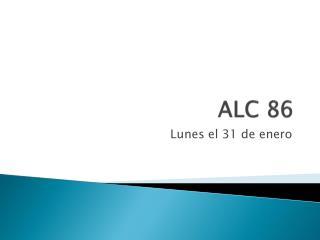 ALC 86