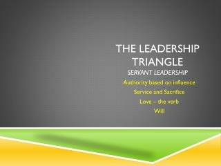 The Leadership Triangle  servant leadership