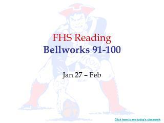 FHS Reading Bellworks 91-100