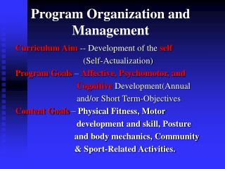Program Organization and Management