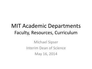 MIT Academic Departments Faculty, Resources, Curriculum