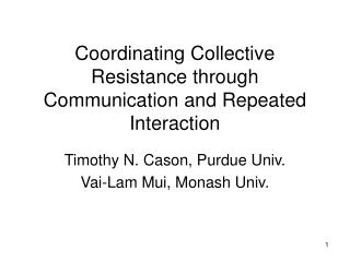 Coordinating Collective Resistance through Communication and Repeated Interaction