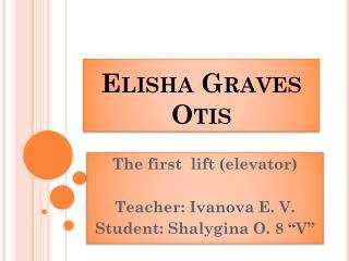 Elisha Graves Otis