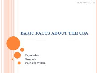 BASIC FACTS ABOUT THE USA