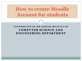 How to create  Moodle  Account for students