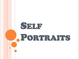 Self Portraits