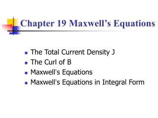 Chapter 19 Maxwell's Equations