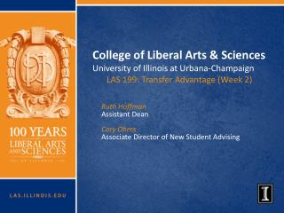College of Liberal Arts & Sciences University of Illinois at Urbana-Champaign