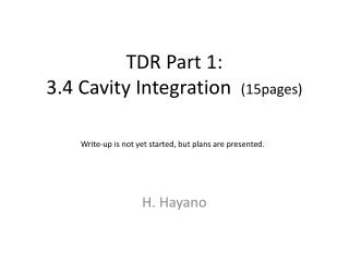 TDR Part 1:  3.4 Cavity Integration   (15pages)