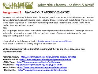 Assignment  2      FINDING  OUT ABOUT DESIGNERS