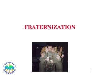 FRATERNIZATION
