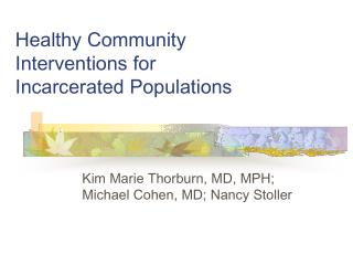 Healthy Community Interventions for Incarcerated Populations