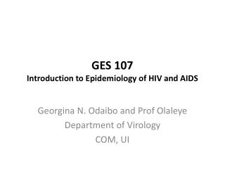 GES 107 Introduction to Epidemiology of HIV and AIDS