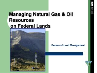 Managing Natural Gas & Oil Resources  on Federal Lands