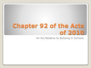Chapter 92 of the Acts of 2010