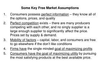 Some Key Free Market Assumptions