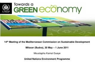14 th  Meeting of the Mediterranean Commission on Sustainable Development