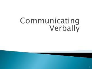 Communicating Verbally