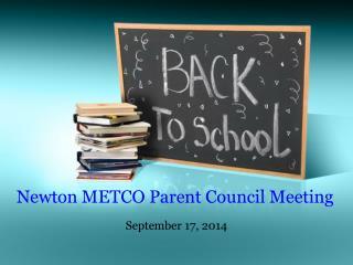 Newton METCO Parent Council Meeting