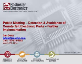 Public Meeting – Detection & Avoidance of Counterfeit Electronic Parts – Further Implementation