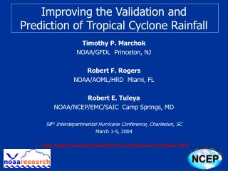 Improving the Validation and Prediction of Tropical Cyclone Rainfall