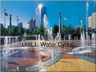 Unit 1: Water Cycle