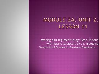 Module 2A: Unit 2: Lesson 11