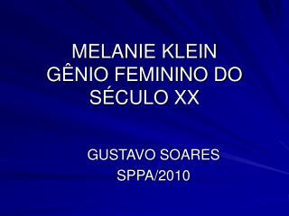 MELANIE KLEIN G NIO FEMININO DO S CULO XX