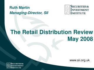The Retail Distribution Review May 2008