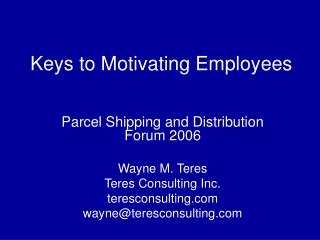 Keys to Motivating Employees