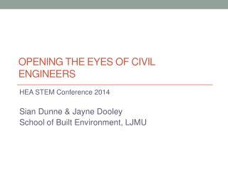 Opening the eyes of civil engineers