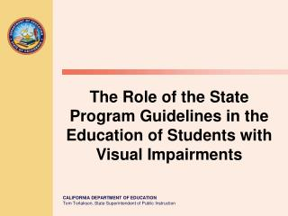The Role of the State Program Guidelines in the Education of Students with Visual Impairments