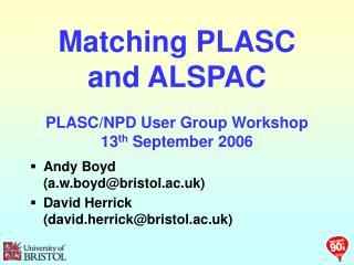 Matching PLASC and ALSPAC  PLASC