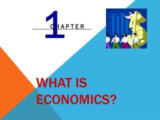 What Is Economics?