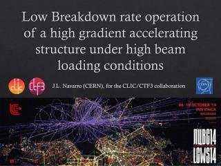 J.L. Navarro (CERN), for the CLIC/CTF3 collaboration