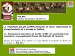 EEA  El Sombrerito- Corrientes EEA  Las Bre as   Chaco  Caba a Los Chinatos  Instituto de Gen tica Ewald Favret CICVyA-C