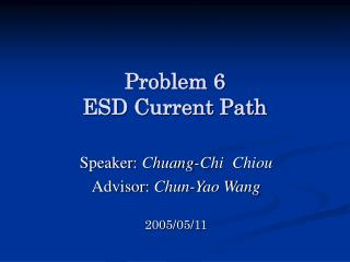 Problem 6  ESD Current Path