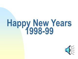 Happy New Years  1998-99