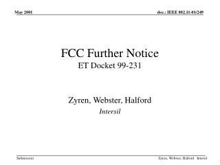 FCC Further Notice  ET Docket 99-231