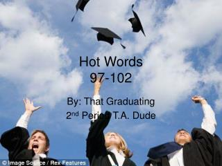 Hot Words 97-102